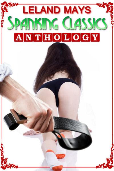 Bare Bottom Lessons: A Spanking Anthology